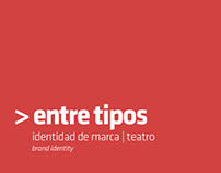 Entre Tipos | Brand Identity |