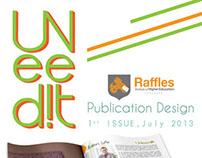 UNeed!t Magazine by Raffles VC Students Surabaya