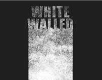 White Walled Documentary