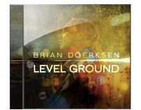 Level Ground - Brian Doerksen