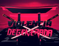 Violencia Degenerada