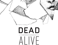Dead or Alive Art Exhibition Poster / 2012