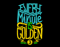 Every Minute Is Golden