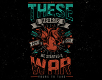 These Hearts - We Started A War