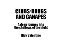 Clubs, Drugs and Canapes