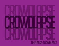 TIMELAPSE: Crowdlapse