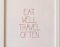 Eat Well, Travel Often Print
