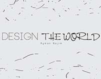 Design Your Own World !