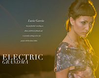 Electric Grandma - Editorial | Photography & Layout