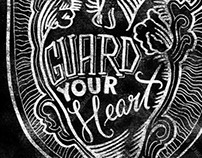 Guard Your Heart - Chalk Illustration