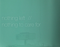 Nothing Left // Nothing to care for