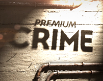 Premium CRIME - IDENTS SERIES