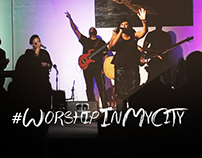 #WorshipInMyCity Concert Visuals