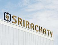 Sriracha TV