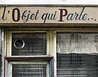 Paris - L´Objet qui parle