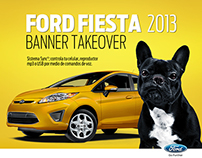 Ford / Fiesta 2013 / Banner takeover /  PITCH