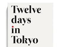 Twelve Days in Tokyo
