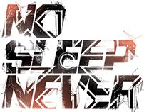 No Sleep Never | Print