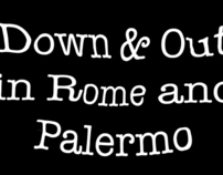 Down & Out in Rome and Palermo