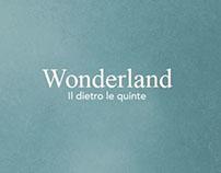 Wonderland, Il dietro le quinte