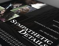Sympathetic Details (Short Film) Promotional Materials