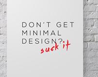 Dont get minimal design?