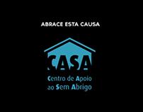 [Video] CASA - Centro de Apoio ao Sem Abrigo