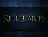 "Bill Bledsoe's ""Reliquaries"""