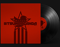 #Trumpaganda Vol. 1. Album Cover and Music Compilation.