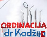 """""""Ordinacija dr Kadžije"""""""