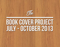 Book Cover Project . July - October 2013