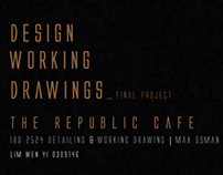 Design Working Drawings | The Republic Cafe 2013