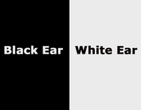 Black Ear White Ear