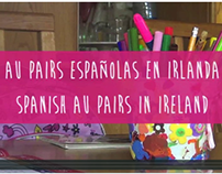 Spanish au pairs in Ireland. Video documentary