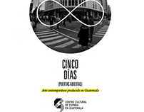 Exposición Colectiva - 5 días Puertas Abiertas, CCE