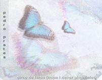 PeDRo PRaTeS - Circo De Feras (HIN Ultraviolet) [2011]