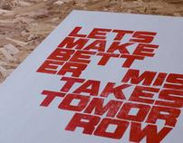 Let's make better mistakes...