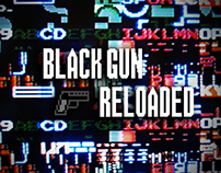 Black Gun Reloaded Trailer