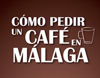 Cómo pedir un cafe en Malaga