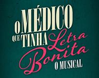 O Médico Que Tinha Letra Bonita - O Musical