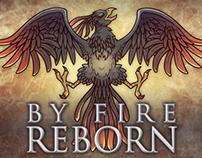 By Fire Reborn