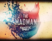 Chaotic Spirit - The Madman