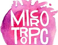 MicroTropic: Creating a Brand