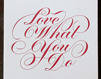 Love What You Do Letterpress print