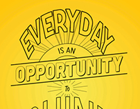 Everyday is an opportunity to shine