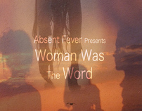 Woman Was The Word