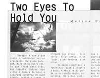 "Short fiction: ""Two eyes to hold you"", 1999"