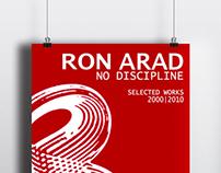 """Ron Arad - """"No Discipline"""""""