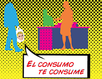 El Consumo, Te Consume / Consumption, Consumes You