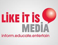 Like It Is Media - Identity